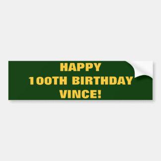 幸せな100TH誕生日VINCE! バンパーステッカー