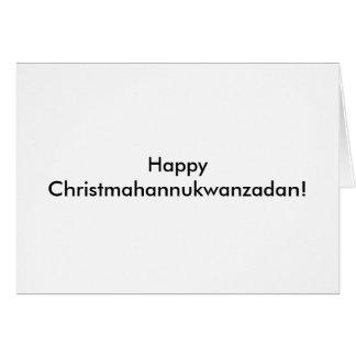 幸せなChristmahannukwanzadan! カード