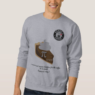 幸せなPi日- Reneesのコーヒークラブ1175年のワイシャツ7 スウェットシャツ