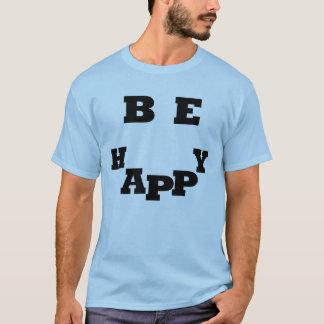 幸せなTシャツがあって下さい Tシャツ