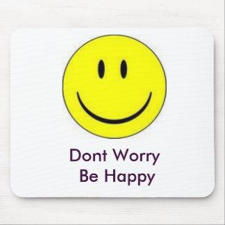 幸せ、あります   幸せが心配しないで下さい マウスパッド