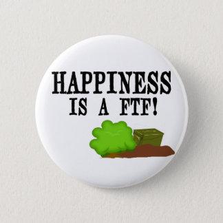 幸福はFTFです! 5.7CM 丸型バッジ