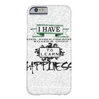 幸福を学ぶため BARELY THERE iPhone 6 ケース