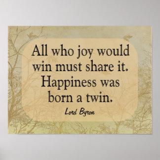 幸福双生児- Bryon Quote主 -- 芸術のプリント ポスター