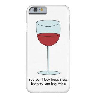 幸福(ワイン)を買うことができません BARELY THERE iPhone 6 ケース