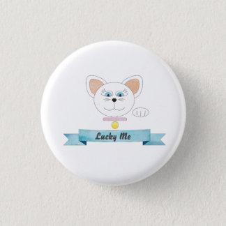 幸運私、幸運な猫Pin 3.2cm 丸型バッジ