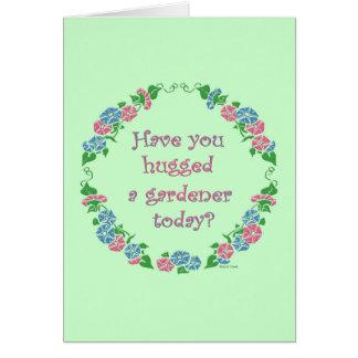 庭師を今日抱き締めましたか。 カード