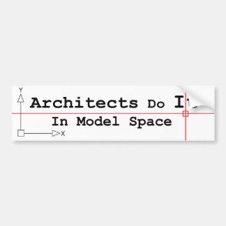 建築家はモデル宇宙のそれをします バンパーステッカー