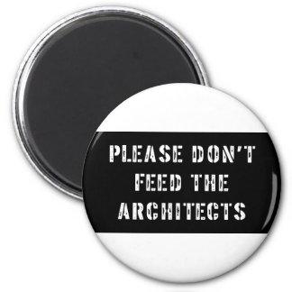 建築家を食べ物を与えないで下さい マグネット