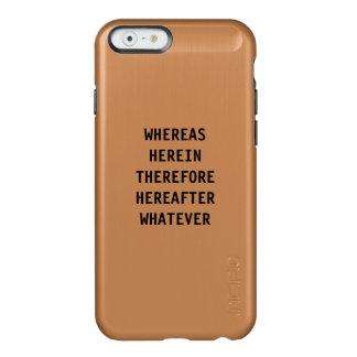 弁護士のためのiPhone6ケース: 、ここに…一方 Incipio Feather Shine iPhone 6ケース