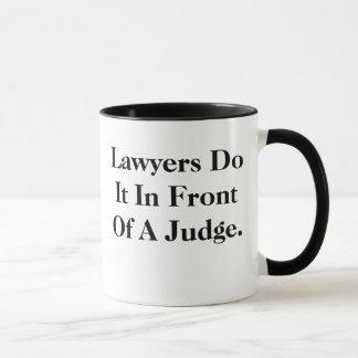 弁護士はそれの-汚れた、失礼な弁護士のスローガンをします マグカップ