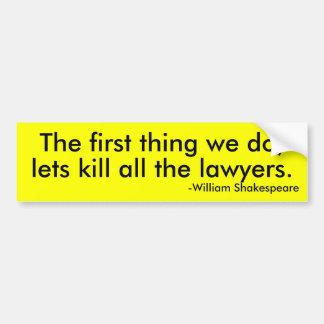 弁護士全員を殺そう バンパーステッカー
