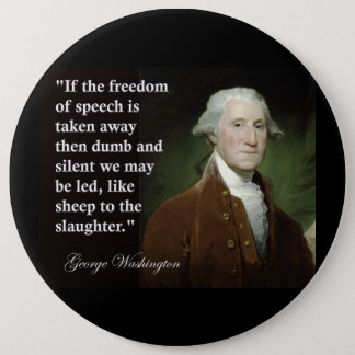 引用文ジョージ・ワシントンの言論の自由 15.2CM 丸型バッジ