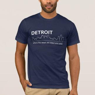 -弱いの殺され、食べられるところデトロイトか Tシャツ