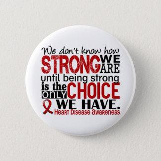 強い私達がいかにあるか心臓病 5.7CM 丸型バッジ