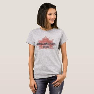 強い。 自由。 丁寧。 カナダ Tシャツ