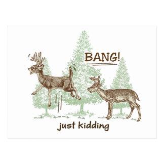 強打! ちょうどからかいます! 狩りのユーモア ポストカード