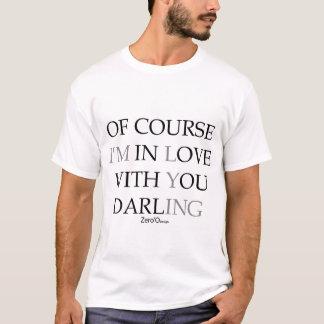 当然私は最愛あなたとの愛にあります Tシャツ