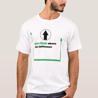 影響の上で高い滞在 Tシャツ