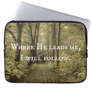 彼が私を導くところキリスト教の引用文 ラップトップスリーブ