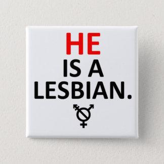 彼はレズビアンのnonbinaryバッジです 5.1cm 正方形バッジ