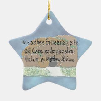 彼は- Matthewの28:6上がります セラミックオーナメント