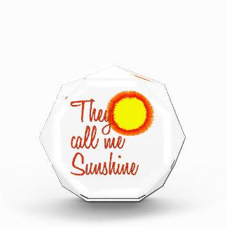 彼らは私を日光と電話します 表彰盾