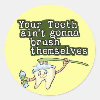 彼ら自身にブラシをかけることを行くあなたの歯Aint ラウンドシール
