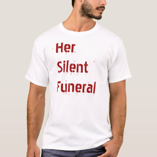 彼女の静かな葬式 Tシャツ