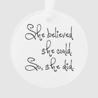 彼女は彼女をできました信じました従って彼女はしました オーナメント