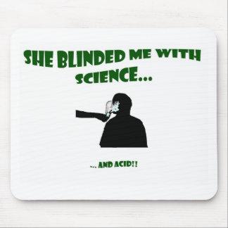 彼女は科学との私を盲目にしました マウスパッド