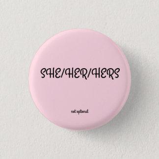 彼女または彼女のまたは彼女の物代名詞ボタン 3.2CM 丸型バッジ