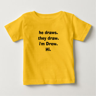 彼draws.they draw.i AM Drew.Hi. ベビーTシャツ