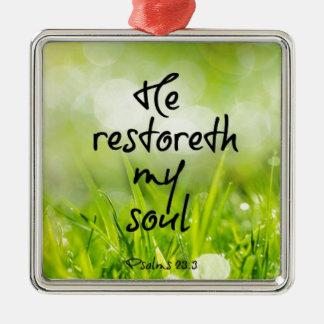 彼restoreth私の精神の聖書の詩 メタルオーナメント