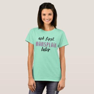 後でMansplain (ミントか黒またはhotpink) Tシャツ