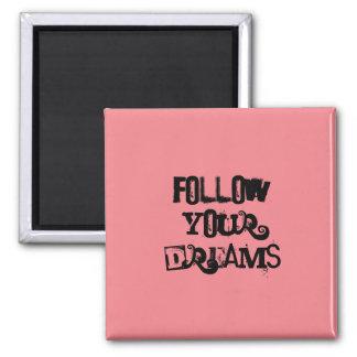 """""""後を追って下さいあなたの夢を""""。  タイポグラフィのデザイン マグネット"""
