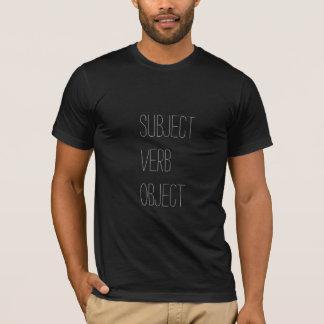 従がう動詞目的 Tシャツ