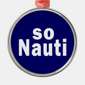 従ってNauti -おもしろいな船遊び メタルオーナメント