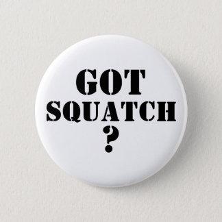 得られたSquatchか。 5.7cm 丸型バッジ