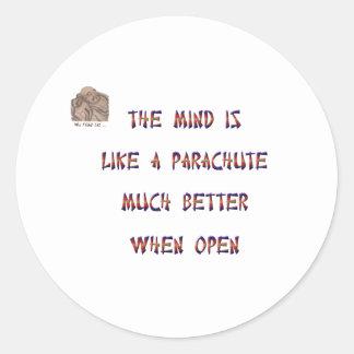 心はパラシュートのようです; それは大いによりよく働きます ラウンドシール