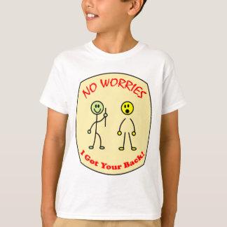 心配私はあなたの背部を得ませんでした Tシャツ