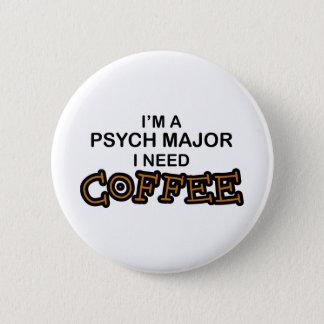 必要性のコーヒー- Psychの専攻学生 5.7cm 丸型バッジ