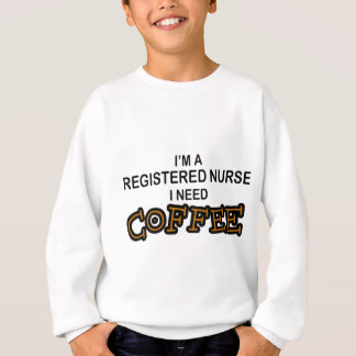 必要性のコーヒー- RN スウェットシャツ