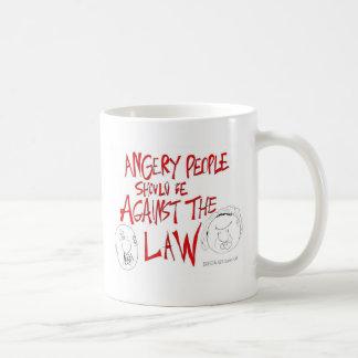 怒っている人々は法律違反べきです コーヒーマグカップ