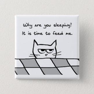怒っている猫はベッドからほしいと思います 5.1CM 正方形バッジ
