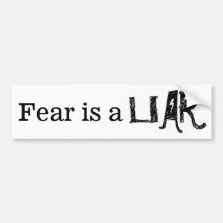 恐れはカスタマイズ可能な嘘つき|のことわざ|のスタイルです バンパーステッカー