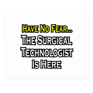 恐れを、外科科学技術者ここにあります持たないで下さい ポストカード