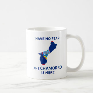 恐れを、Chamorroここにあります持たないで下さい! コーヒーマグカップ