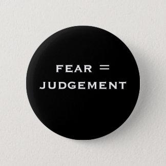 恐れ=判断 缶バッジ