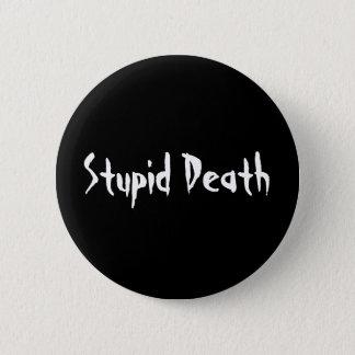 恐ろしい歴史の愚かな死 缶バッジ